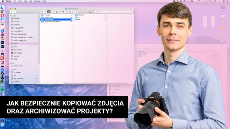 JAK BEZPIECZNIE KOPIOWAĆ ZDJĘCIA ORAZ ARCHIWIZOWAĆ PROJEKTY 800x450 - Jak bezpiecznie kopiować zdjęcia oraz archiwizować projekty w Lightroom?