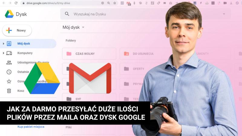 Jak za darmo przesyłać duże ilości plików przez maila oraz Dysk Google 800x450 - Jak za darmo przesyłać duże ilości plików przez maila za pomocą Dysku Google